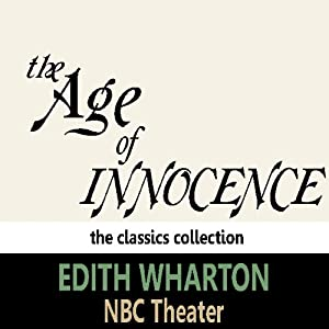 The Age of Innocence (Dramatised) | [Edith Wharton]