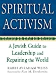 Spiritual Activism: A Jewish Guide to...