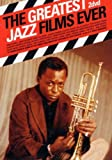 echange, troc The Greatest Jazz Films Ever