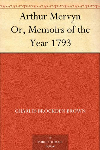 arthur-mervyn-or-memoirs-of-the-year-1793-english-edition