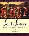 Soul Sisters: The Five Sacred Qualiti...
