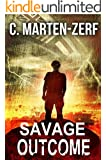 Savage Outcome - Gripping Action Thriller (Garrett & Petrus Vigilante Justice Action Packed Thriller. Book 4)