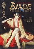 Blade of the Immortal: The Gathering part 2, Volume 9 (1569715602) by Samura, Hiroaki