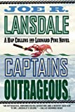 Captains Outrageous (Hap Collins and Leonard Pine Novels) (0446679631) by Lansdale, Joe R.