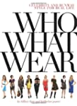 Who What Wear: Celebrity and Runway S...