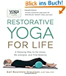 Restorative Yoga for Life: A Relaxing...
