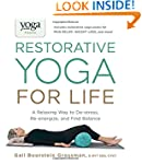 Yoga Journal Presents Restorative Yog...