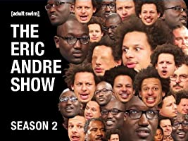 The Eric Andre Show Season 2 [HD]