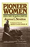 img - for Pioneer Women: Voices from the Kansas Frontier book / textbook / text book