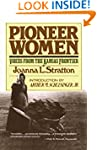 Pioneer Women: Voices from the Kansas...