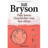 """Eine kurze Geschichte von fast allemvon """"Bill Bryson"""""""