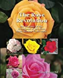 img - for The Rose Revolution: The Journey Of The Sisterhood Of The Rose From Secrecy To Serenity book / textbook / text book