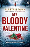 img - for My Bloody Valentine (Detective Inspector Antonia Hawkins Series) book / textbook / text book