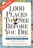 img - for 1,000 Places to See Before You Die, the second edition: Completely Revised and Updated with Over 200 New Entries book / textbook / text book