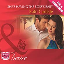 She's Having the Boss's Baby (       UNABRIDGED) by Kate Carlisle Narrated by Madeleine Maby