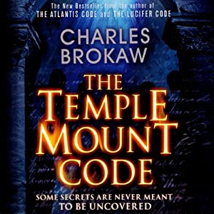 The Temple Mount Code | [Charles Brokaw]