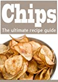 img - for Homemade Potato Chips :The Ultimate Recipe Guide - Over 30 Delicious & Best Selling Recipes book / textbook / text book
