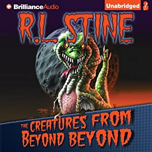The Creatures from Beyond Beyond | [R.L. Stine]