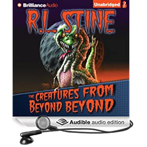 The Creatures from Beyond Beyond (Unabridged)