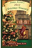 img - for Annie Acorn's 2012 Christmas Treasury (Volume 2) book / textbook / text book