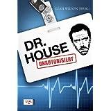 """Dr. House - Unautorisiertvon """"Leah Wilson"""""""