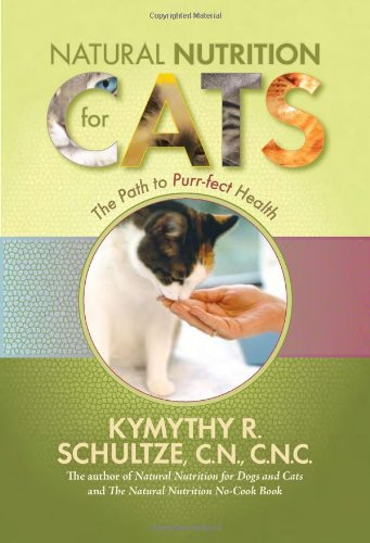 Natural Nutrition for Cats: The Path to Purr-fect Health PDF