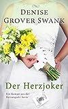 Image de Der Herzjoker: Ein Roman aus der Heiratspakt-Serie 3