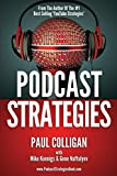 img - for Podcast Strategies: How To Podcast - 21 Questions Answered book / textbook / text book