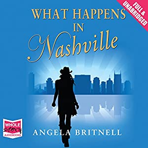 What Happens in Nashville | [Angela Britnell]