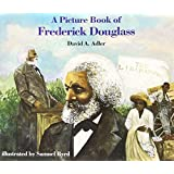 A Picture Book of Frederick Douglass (Picture Book Biography) (Picture Book Biographies)