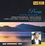 ポエム (Poem / Katsuya Watanabe (oboe), David Johnson (piano) / Marina Dranishnikova, Charles Fargues, Camille Saint-Saens, Eugene Bozza, Trygve Madsen) [輸入盤・日本語解説付]