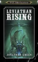 Leviathan Rising (Pax Britannia Book 2) (English Edition)