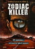 Dossier tueurs en série, Tome 1 : Zodiac Killer