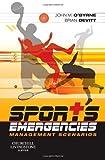 Sports Emergencies: Management Scenarios, 1e