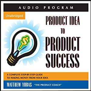 Product Idea to Product Success Audiobook