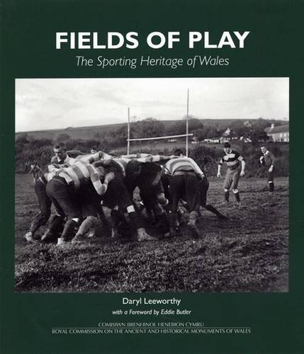 Fields of Play: The Sporting Heritage of Wales