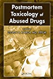 img - for Postmortem Toxicology of Abused Drugs book / textbook / text book