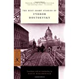 The Best Short Stories of Fyodor Dostoevsky (Modern Library) ~ Fyodor Dostoyevsky
