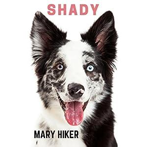 Shady (Shady Springs Dog Mysteries Book 1)
