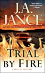 Trial by Fire: A Novel of Suspense (A...