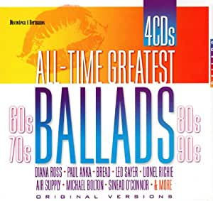 All Time Greatest Ballads 60's, 70's, 80's & 90's