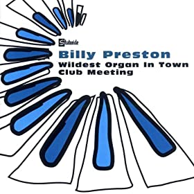 Wildest Organ In Town / Club Meeting