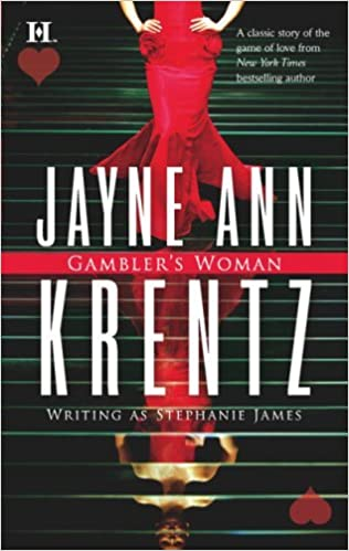 Gambler's Woman by Jayne Ann Krentz and Stephanie James