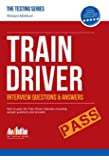 Train Driver Interview Questions and Answers 2015 Version: 1 (Testing Series)