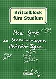 Kritzelblock fürs Studium: Mehr Spaß an laaaaaaangen Hochschul-Tagen