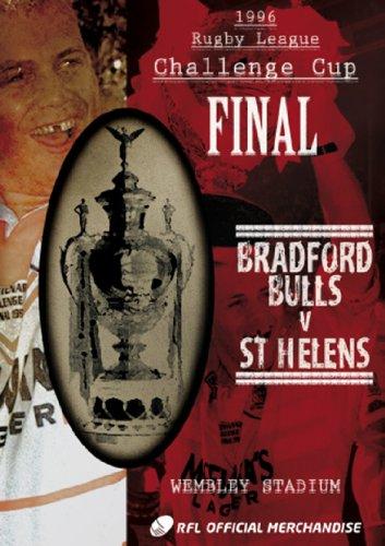 1996 Challenge Cup Final - St Helens 40 Bradford Bulls 32 [DVD]