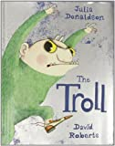 Julia Donaldson The Troll
