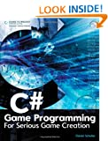C# Game Programming: For Serious Game Creation