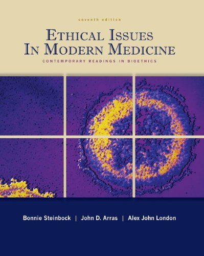 Ethical Issues in Modern Medicine: Contemporary Readings...