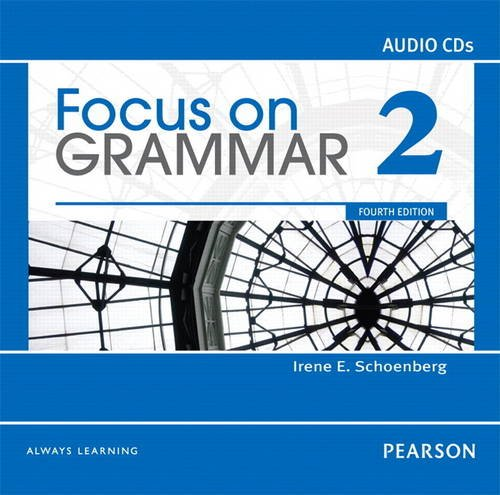 Focus on Grammar 2 Classroom Audio CDs